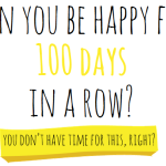 #100 Happy Days – Make Your Own List of Happiness