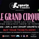 LeGrand Cirque At Smart Araneta Coliseum – A Must Watch This December