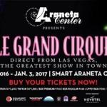 LeGrand Cirque At Smart Araneta Coliseum – A Must Watch This December